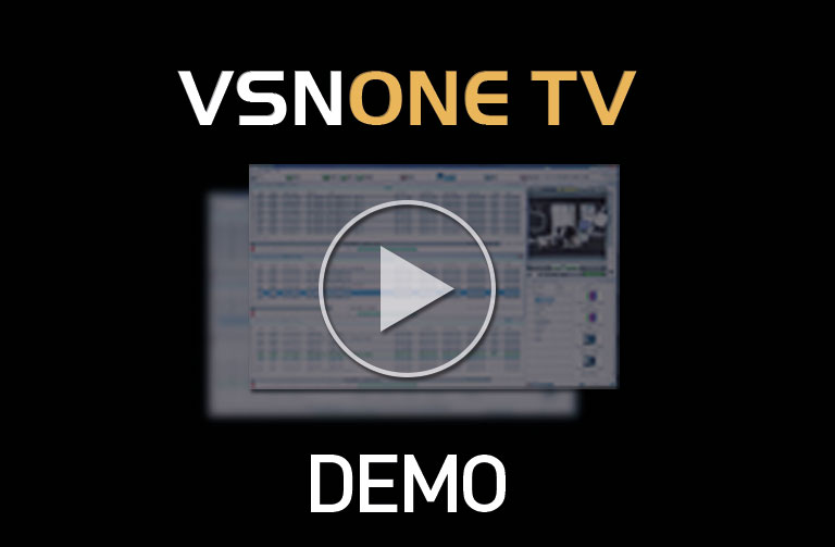 Watch a DEMO of VSN's integrated playout: VSNONE TV