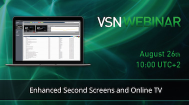 VSN organizes a webinar on Second Screens and Internet TV