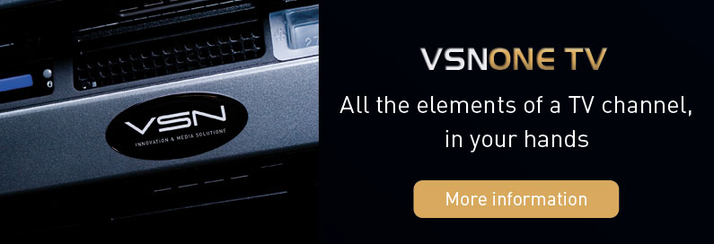 VSN presents VSNONE TV, its new Channel-in-a-Box solution