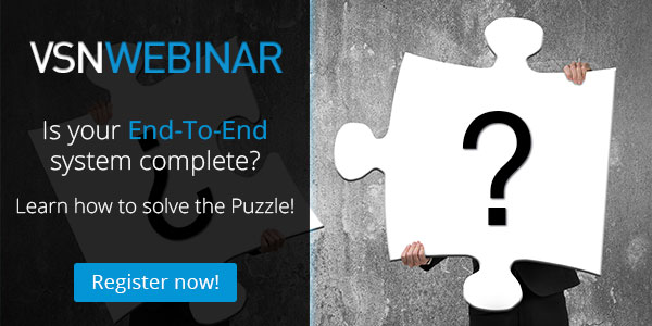 New VSN End-to-End Webinar available!