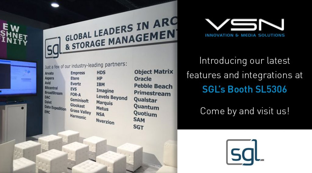 VSN introduces its latest features and integrations at SGL's booth