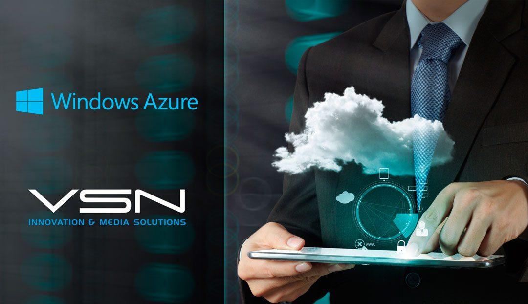 VSN escoge a Microsoft Azure como su plataforma Cloud de referencia