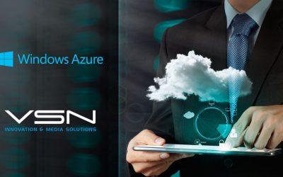 VSN chooses Microsoft Azure as its preferred Cloud platform