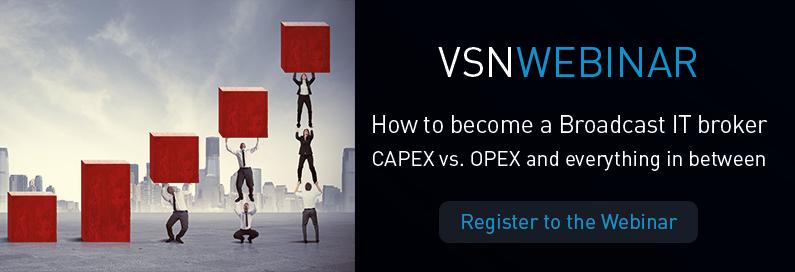 VSNWEBINAR: How to become a Broadcast IT Broker