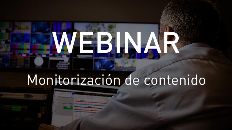 Webinar monitorización de contenido