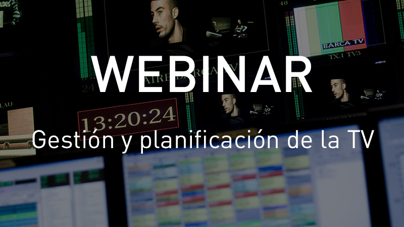 Webinar sobre la gestión y planificación de la TV