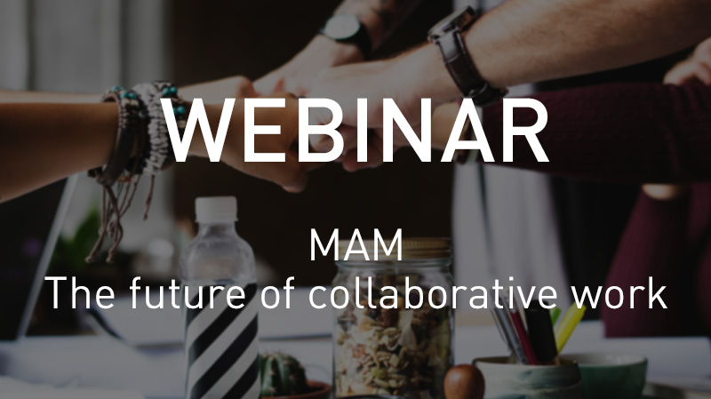 MAM_ The future of collaborative work