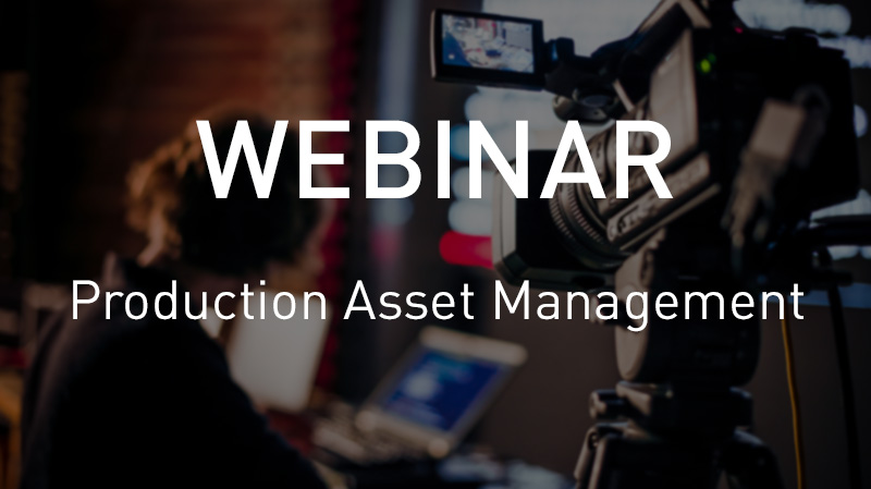 Webinar Production Asset Management
