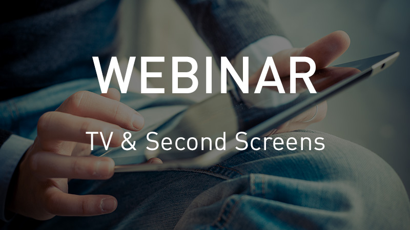 Webinar TV & Second Screens