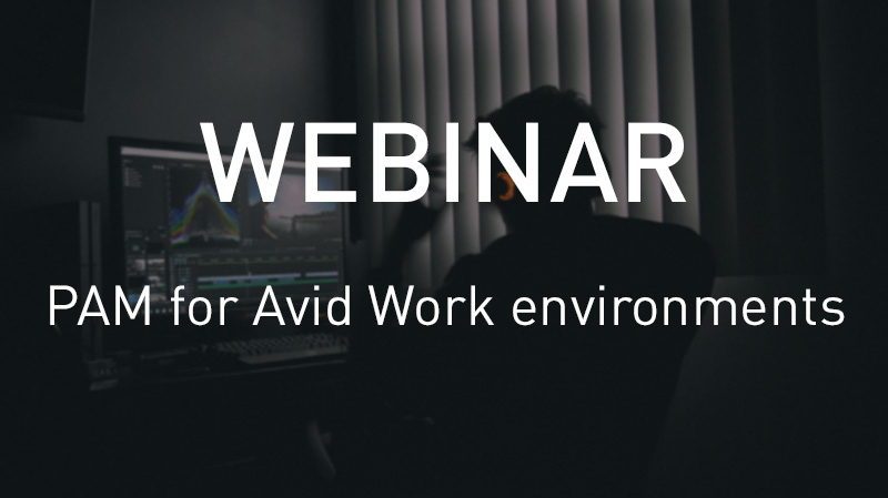 Production Asset Management for Avid work environments