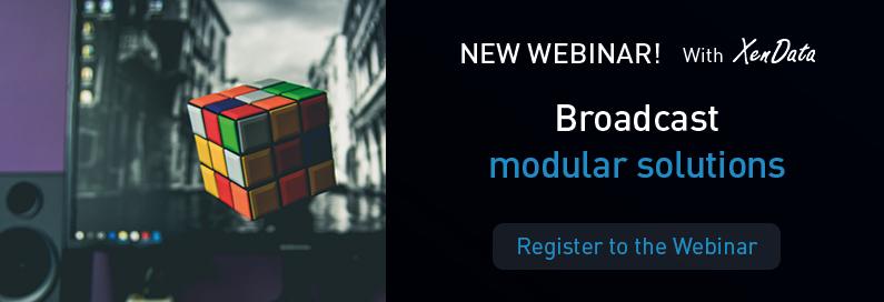 New VSN and XenData webinar: Broadcast modular solutions. Register now!