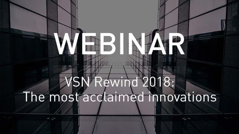 VSN Rewind 2018: The most acclaimed innovations