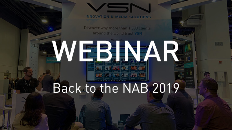 Webinar Back to the NAB 2019