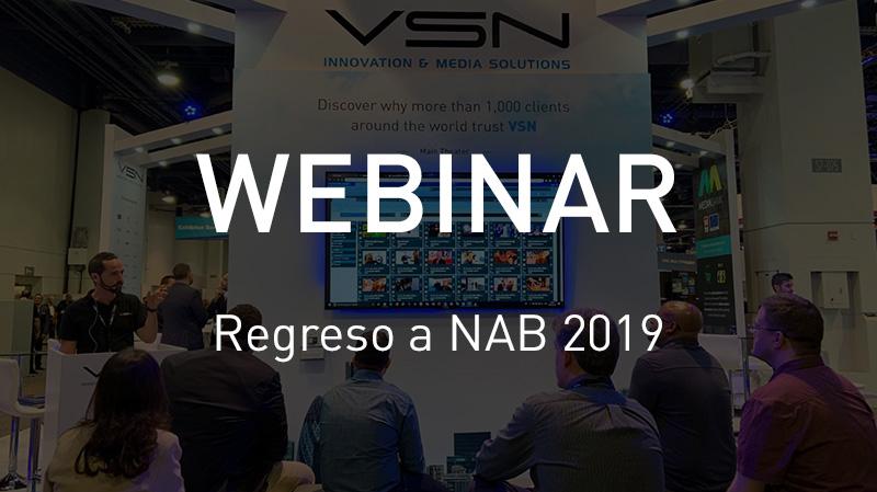 Webinar Regreso a NAB 2019