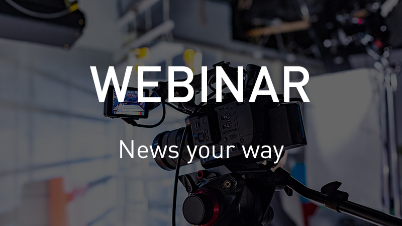 Webinar News Your Way