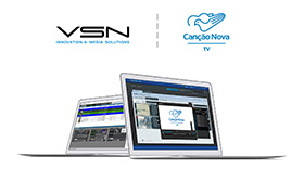 Canção Nova relies again on VSN's technology to renew its End-to-End solution
