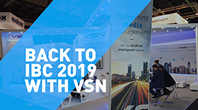 VSN announces new webinar about the most important takeaways of IBC 2019
